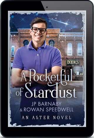 A Pocketful of Stardust by J.P. Barnaby & Rowan Speedwell