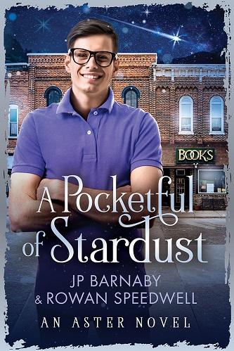J.P. Barnaby & Rowan Speedwell - A Pocketful of Stardust Cover brt78jh