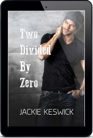 Two Divided By Zero by Jackie Keswick Release Blast & Giveaway!