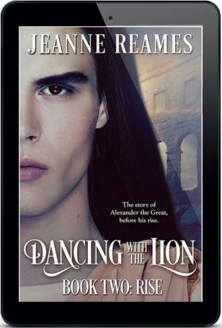 Dancing with the Lion: Rise by Jeanne Reames Blog Tour, Guest Post, Excerpt & Giveaway!