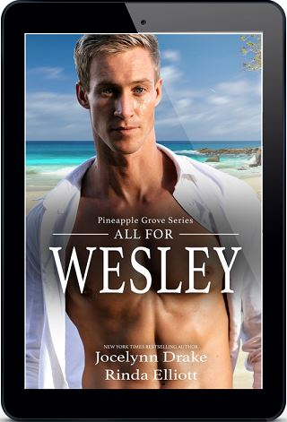All for Wesley by Jocelynn Drake & Rinda Elliott Release Blast, Excerpt & Giveaway!