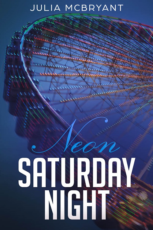 Julia McBryant - Neon Saturday Night Cover n4585
