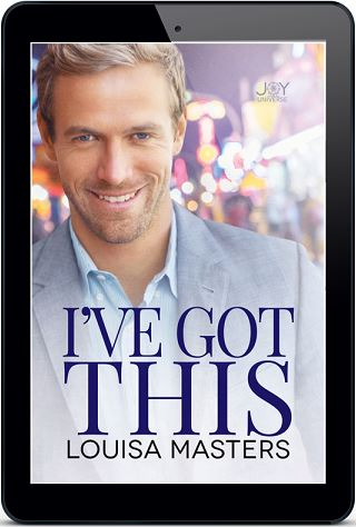 I've Got This by Louisa Masters Blog Tour, Exclusive Excerpt & Giveaway!