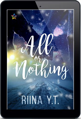 All or Nothing by Riina Y.T. Release Blast, Excerpt & Giveaway!