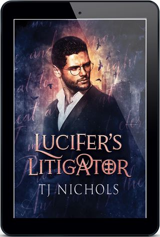 Lucifer's Litigator by T.J. Nichols Guest Post & Excerpt!