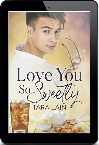 Love You So Sweetly by Tara Lain