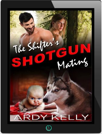 The Shifter's Shotgun Mating by Ardy Kelly Blog Tour, Guest Post, Excerpt & Giveaway!