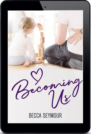 Becoming Us by Becca Seymour Blog Tour, Excerpt, Guest Post & Giveaway!