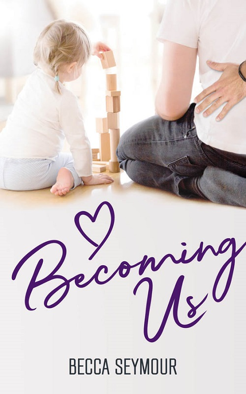 Becca Seymour - Becoming Us Cover bvsdfh7