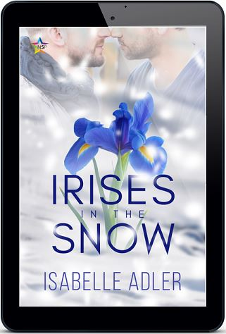 Irises in the Snow by Isabelle Adler Release Blast, Excerpt & Giveaway!