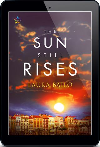 The Sun Still Rises by Laura Bailo Release Blast, Excerpt & Giveaway!