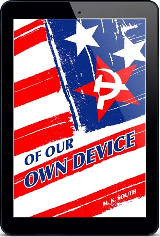 Of Our Own Device by M.K. South Blog Tour, Guest Post, Excerpt & Giveaway!