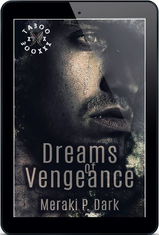 Dreams of Vengeance by Meraki P. Dark Cover Reveal!