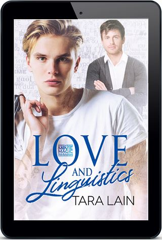 Love and Linguistics by Tara Lain Release Blast, Excerpt & Giveaway!