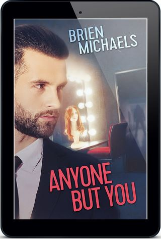 Anyone But You by Brien Michaels Blog Tour, Excerpt & Giveaway!