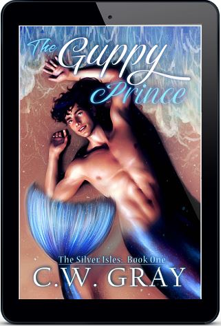 The Guppy Prince by C.W. Gray