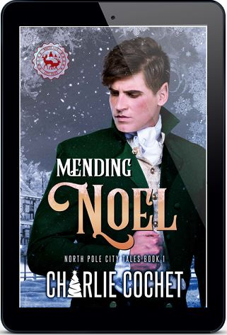 Mending Noel by Charlie Cochet (2nd Edition)