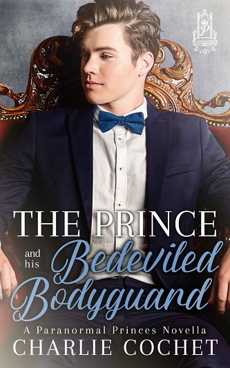 Charlie Cochet - The Prince and His Bedeviled Bodyguard Cover 39ke83m