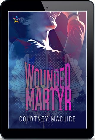 Wounded Martyr by Courtney Maguire Release Blast, Excerpt & Giveaway!