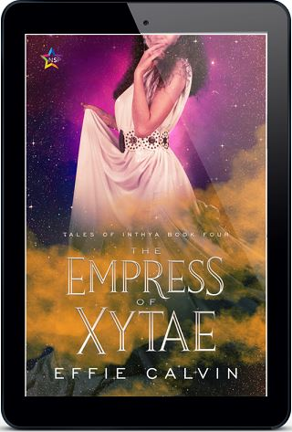 The Empress of Xytae by Effie Calvin Release Blast, Excerpt & Giveaway!