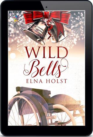 Wild Bells by Elna Holst Release Blast, Excerpt & Giveaway!