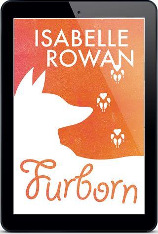 Furborn by Isabelle Rowan