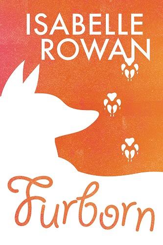 Isabelle Rowan - Furborn Cover dnf78jcd
