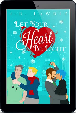 Let Your Heart Be Light by J.R. Lawrie Release Blast & Giveaway!