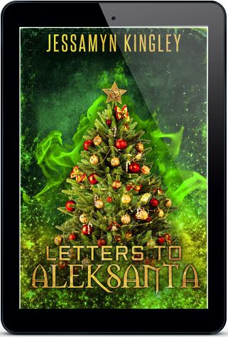Letters to Aleksanta by Jessamyn Kingley