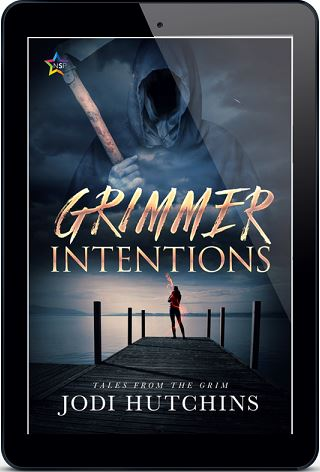 Grimmer Intentions by Jodi Hutchins Release Blast, Excerpt & Giveaway!