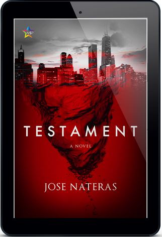 Testament by Jose Nateras Release Blast, Excerpt & Giveaway!
