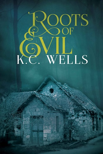 K.C. Wells - Roots of Evil Cover hjc78sn