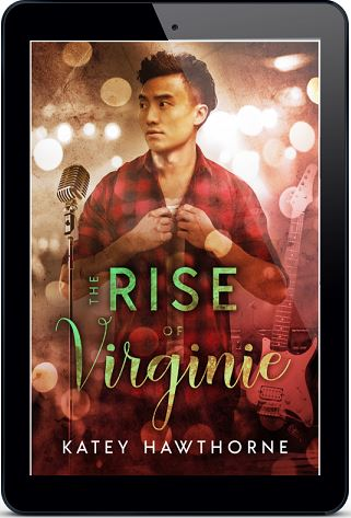 The Rise of Virginie by Katey Hawthorne Blog Tour, Excerpt & Giveaway!!
