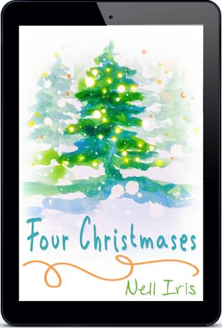 Four Christmases by Nell Iris Release Blast, Excerpt & Giveaway!