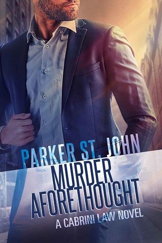 Parker St. John - Murder Aforethought Cover 3748jfn