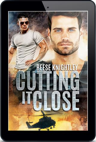Cutting it Close by Reese Knightley