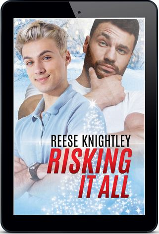 Risking It All by Reese Knightley