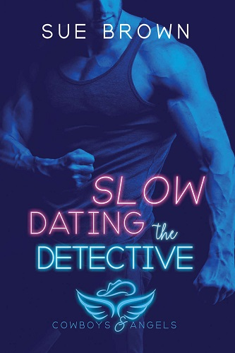 Sue Brown - Slow Dating the Detective Cover 6hre03k