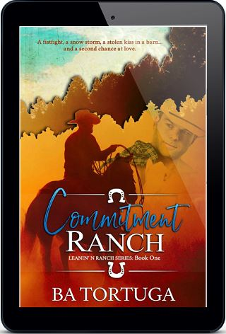 Commitment Ranch by B.A. Tortuga (2nd Edition)