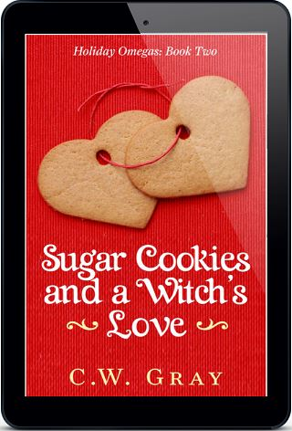 Sugar Cookies and a Witch's Love by C.W. Gray