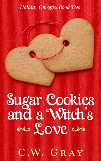 C.W. Gray - Sugar Cookies and a Witch's Love Cover nsadxv65r