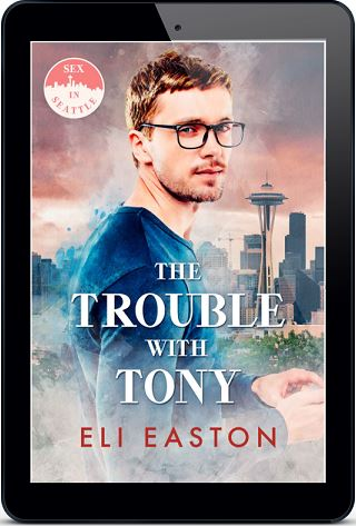 Eli Easton - The Trouble With Tony 3d Cover 8394rhf