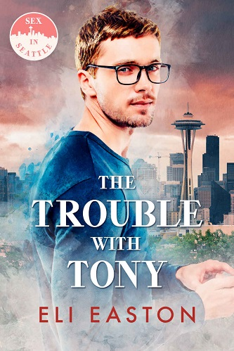 Eli Easton - The Trouble With Tony Cover 8394rhf