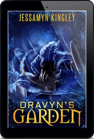 Dravyn's Garden by Jessamyn Kingley