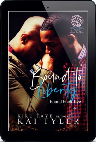 Bound to Liberty by Kai Tyler Release Blast & Excerpt!