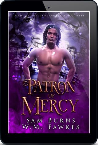 Patron of Mercy by Sam Burns & W.M. Fawkes
