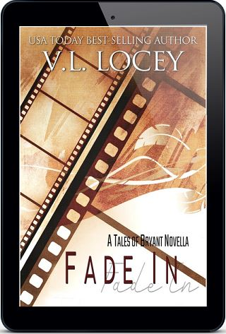 Fade In by V.L. Locey Release Blast & Giveaway!