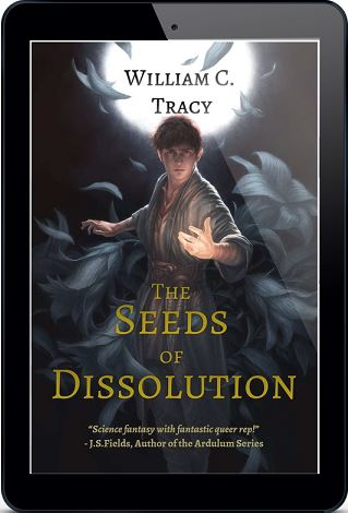 The Seeds of Dissolution by William C. Tracy