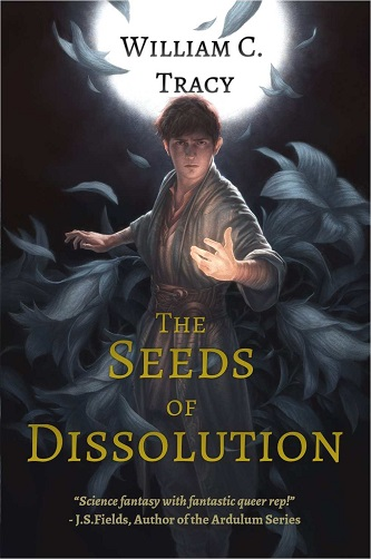 William C. Tracy - The Seeds of Dissolution Cover fdhj55h