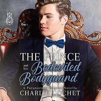 Charlie Cochet - The Prince and His Bedeviled Bodyguard Audio Cover 39ke83m